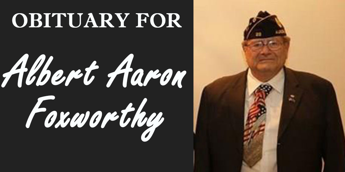 Obituary for Albert Aaron Foxworthy